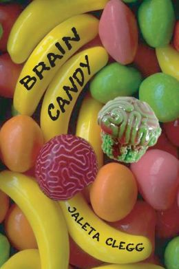 Brain Candy: 19 Tales of Silly and Not-so-silly Horror
