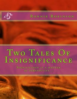 Two Tales Of Insignificance: Significance Is A Matter Of Perspective...
