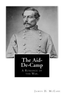 The Aid-de-Camp: A Romance of the War