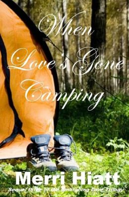 When Love's Gone Camping