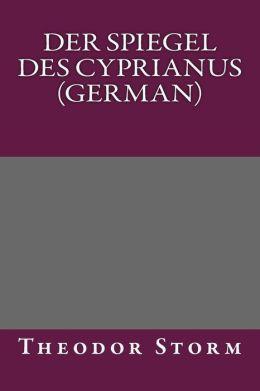 Der Spiegel des Cyprianus (German)