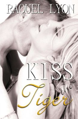 Kiss the Tiger: Parkside Avenue Book #1