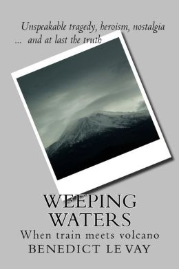 Weeping Waters: When Train Meets Volcano