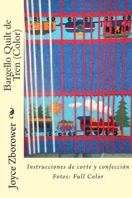 Bargello Quilt de Tren (Color): Instrucciones de corte y confecci n