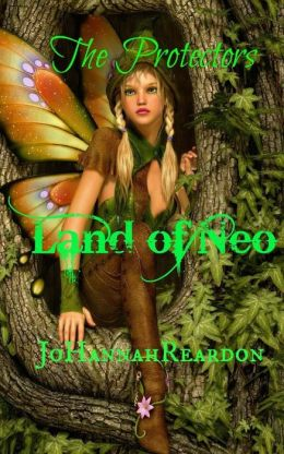 The Protectors: Book two of the Land of Neo
