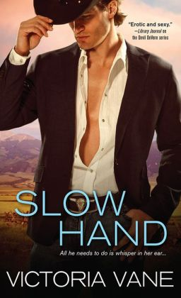 Five Stars for SLOW HAND by Victoria Vane