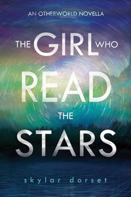 The Girl Who Read the Stars: An Otherworld novella