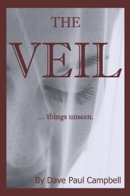 The Veil: ... things unseen