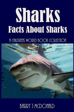 Sharks: Amazing Pictures And Fun Facts About Sharks