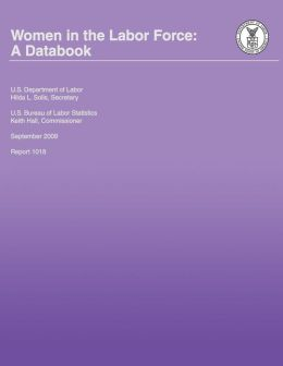 Women in the Labor Force: A Databook