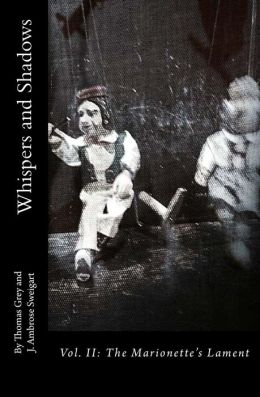 Whispers and Shadows: Vol. II: The Marionette's Lament