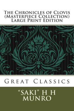 Chronicles of Clovis (Masterpiece Collection): Great Classics