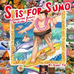 S is for Sumo: Celebrating Hawai'i, the Aloha State