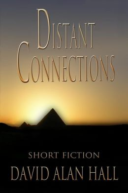 Distant Connections: Short Fiction