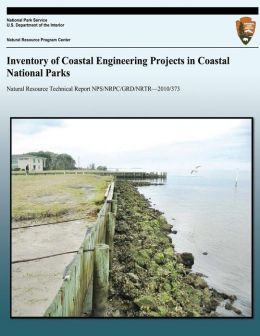 Inventory of Coastal Engineering Projects in Coastal National Parks