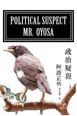 Political Suspect Mr. Oyosa