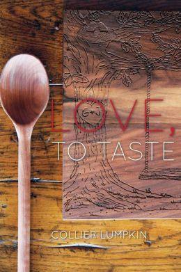 Love, to Taste