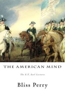 The American Mind: The E.T. Earl Lectures