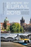 Book Cover Image. Title: Europe by Eurail 2015:  Touring Europe by Train, Author: Laverne Ferguson-Kosinski