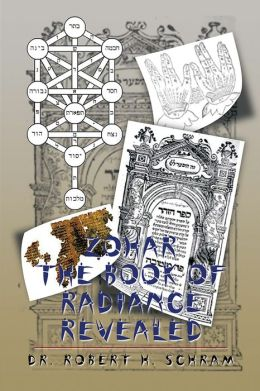 Zohar - The Book of Radiance Revealed