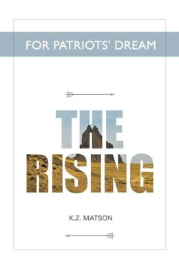 For Patriots' Dream: The Rising
