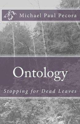 Ontology: Stopping for Dead Leaves