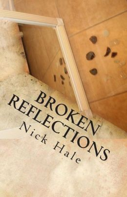 Broken Reflections: A Poetry Collection