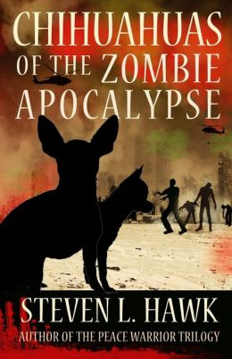 Chihuahuas of the Zombie Apocalypse