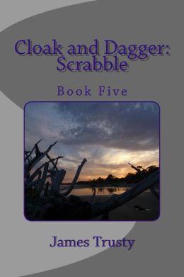 Cloak and Dagger: Scrabble