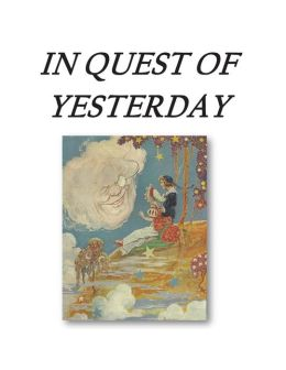 In Quest Of Yesterday