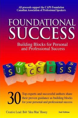 Foundational Success: Building Blocks for Personal and Professional Success