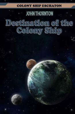 Destination of the Colony Ship