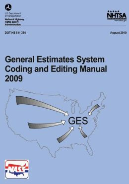 General Estimates System Coding and Editing Manual 2009
