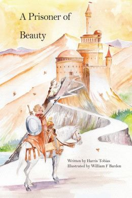 A Prisoner Of Beauty: A fairy tale