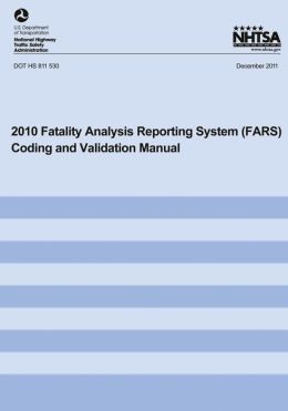 2010 Fatality Analysis Reporting System Coding and Validation Manual