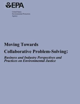 Moving Towards Collaborative Problem-Solving: Business and Industry Perspectives and Practices on Environmental Justice