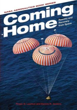 Coming Home: Reentry and Recovery from Space