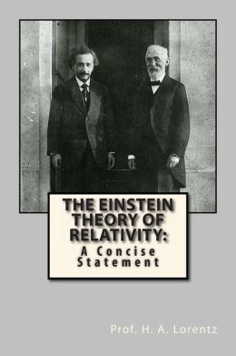 The Einstein Theory of Relativity: A Concise Statement