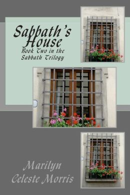 Sabbath's House: Book Two in the Sabbath Trilogy