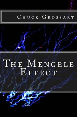The Mengele Effect