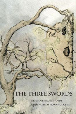 The Three Swords: A Classic fairy Tale