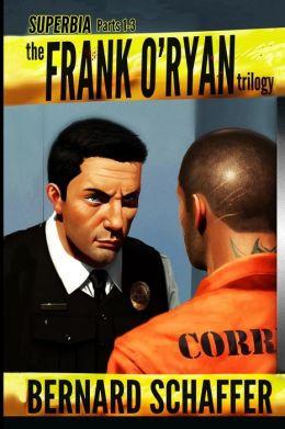 Superbia 1-3 The Frank O'Ryan Trilogy