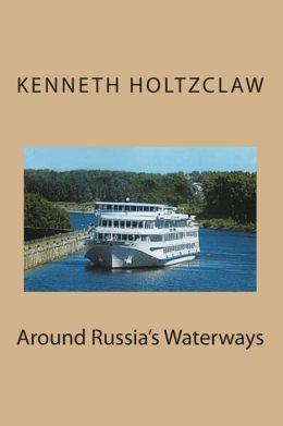 Around Russia's Waterways