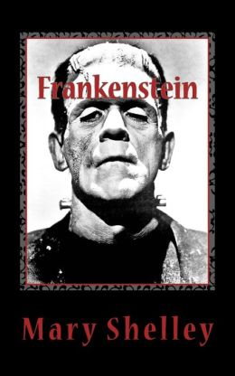 frankenstein or the modern prometheus by shelley 9781493787951 paperback barnes noble