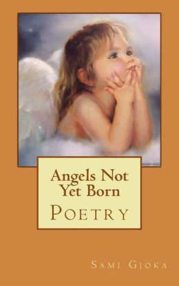 Angels Not Yet Born