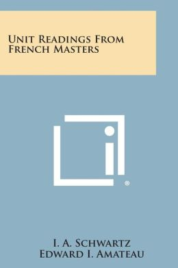 Unit Readings from French Masters