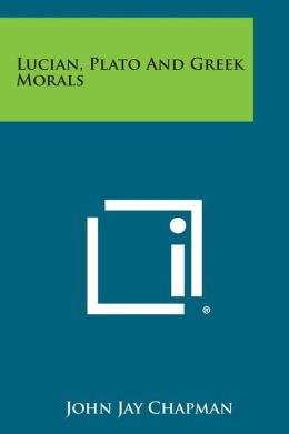 Lucian, Plato and Greek Morals