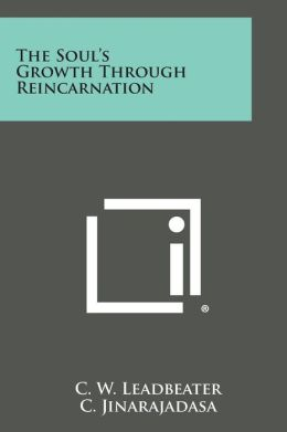 The Soul's Growth Through Reincarnation