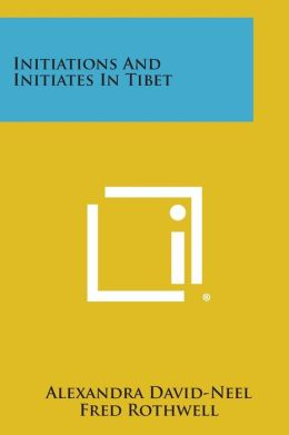 Initiations and Initiates in Tibet