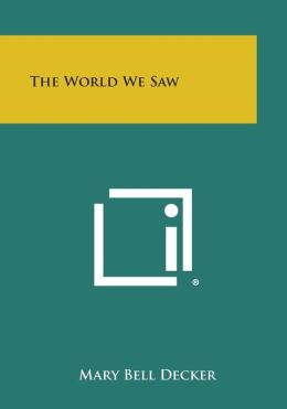 The World We Saw